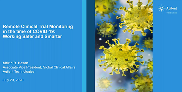 Remote Clinical Trial Monitoring in the time of COVID-19: Working Safer and Smarter